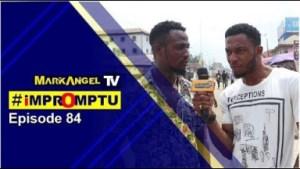 Video: Mark Angel TV – WHAT IS A NOUN (Impromptu Episode 84)